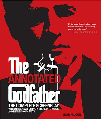 The Annotated Godfather By Jones, Jenny M.